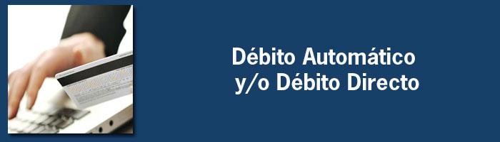 Débito Automático y/o Débito Directo