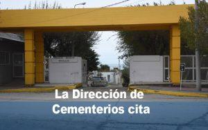 La Dirección de Cementerios cita