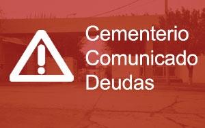 Cementerio – Comunicado de deudas
