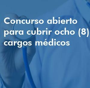 Concurso abierto (externo) 8 Cargos Médicos
